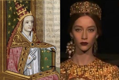 מימין: דולצ'ה וגבאנה- תצוגת קולקציית סתיו-חורף 2013/14. משמאל: האפיפיורית יוהנה - איור צרפתי מהמאה ה-15 או ה-16 (וויקיפדיה)